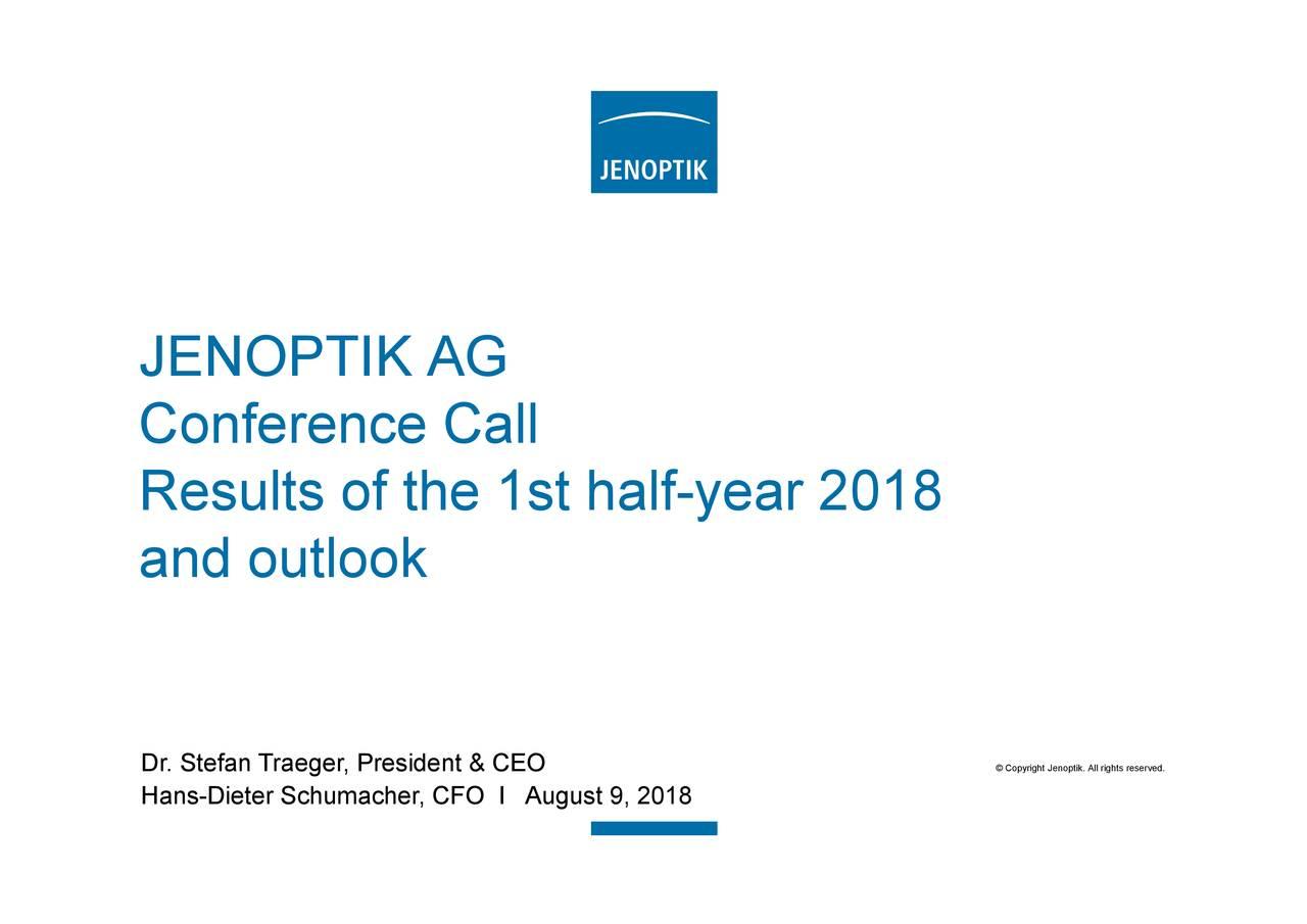 CFO I August 9, 2018 JENCOoRPeTrKntceuftohek1st half-year 2018O