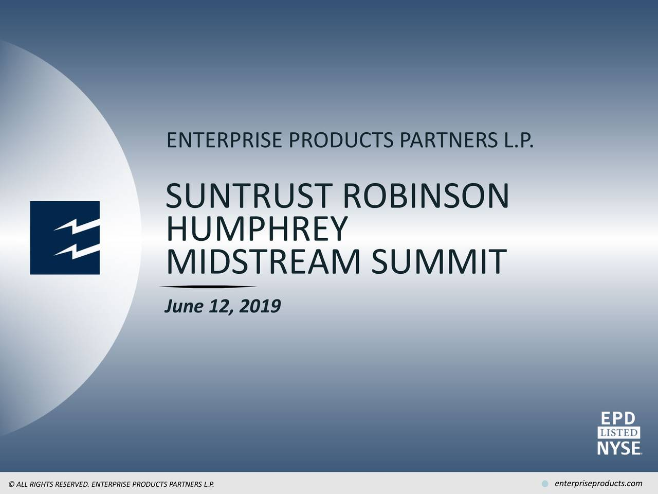 Enterprise Products Partners L.P (EPD) Presents At SunTrust Robinson Humphrey 2nd Annual Midstream Summit - Slideshow