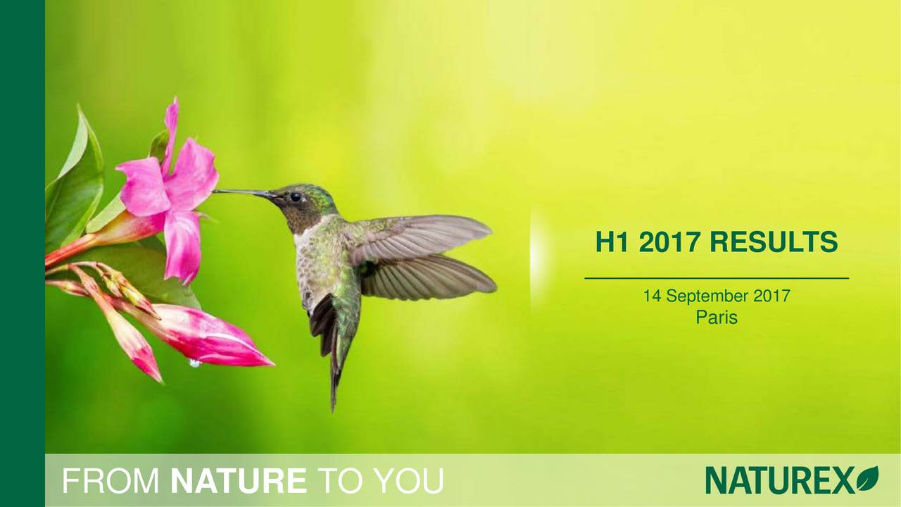 14 September 2017 Paris FROM NATURE TO YOU