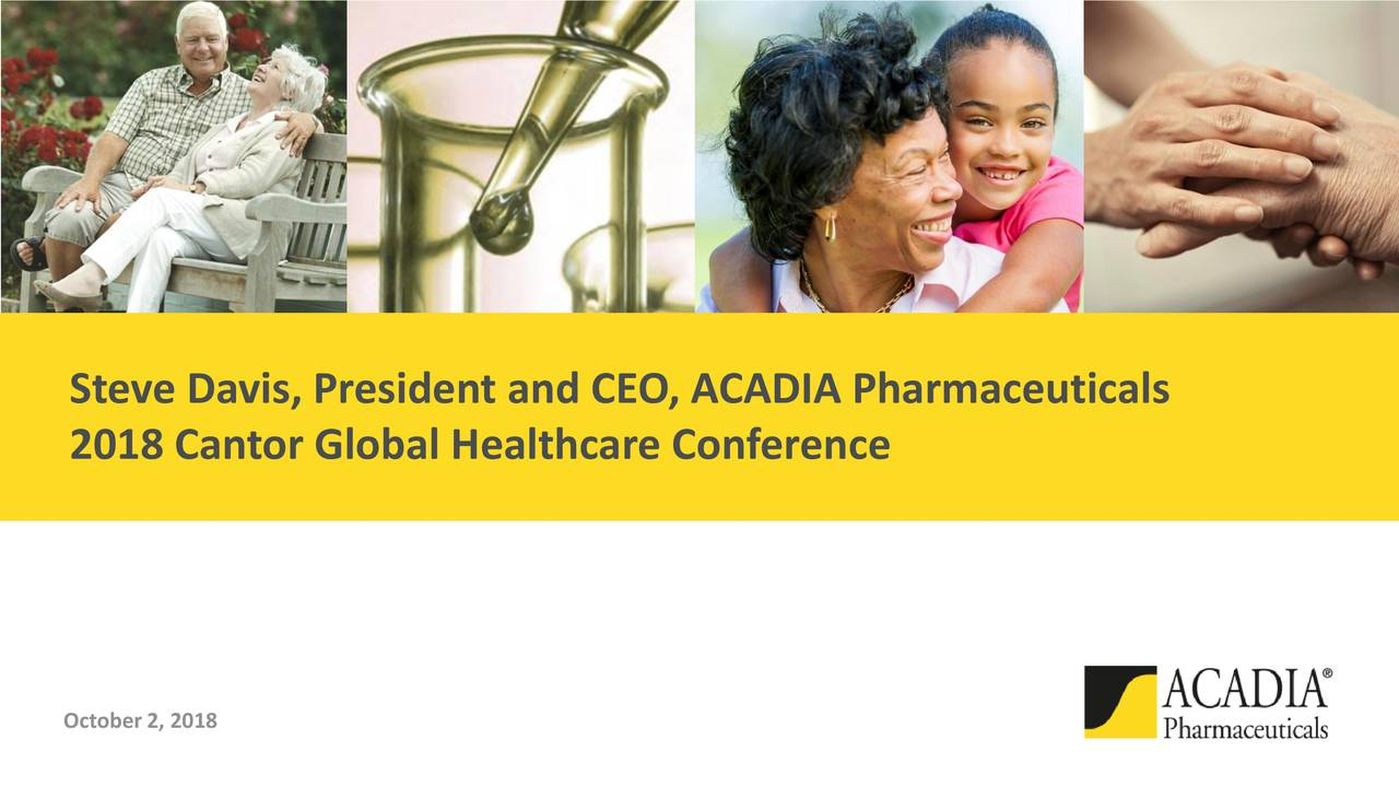 2018 Cantor Global Healthcare Conference October 2, 2018