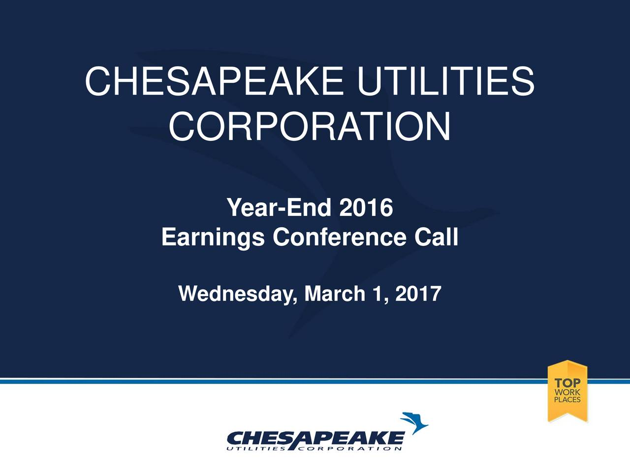 CORPORA TION Year-End 2016 Earnings Conference Call Wednesday, March 1, 2017 December 9 & 10, 2015