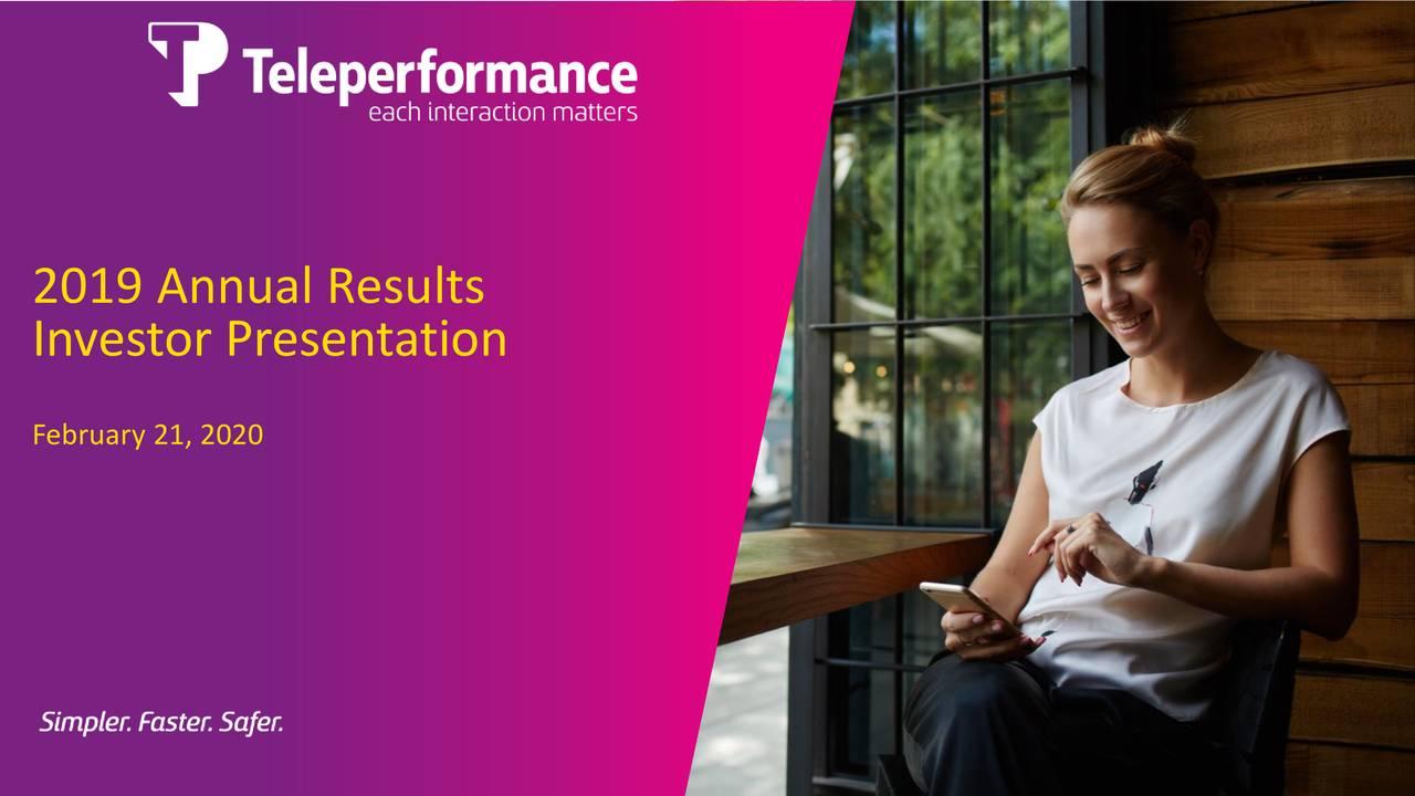 Teleperformance SE 2019 Q4 - Results - Earnings Call Presentation - Teleperformance SE (OTCMKTS:TLPFF) | Seeking Alpha