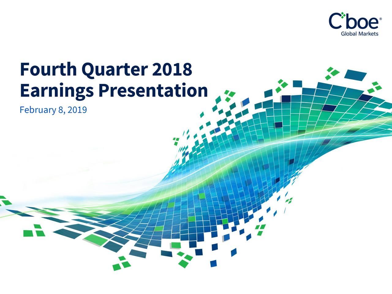 EarningsPresentation February 8, 2019 1