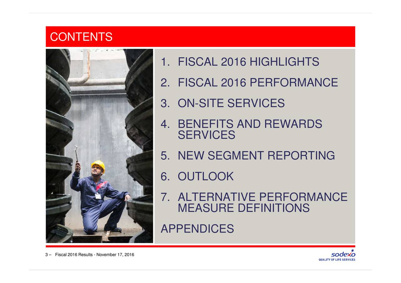 -SITE SERVICES SERVICES MEASURE DEFINITIONS 1. ISFIL2N12HNEP6.SH.SMMOPCENDICEPTEN CONTENTS Fiscal 2016 Results - November 17, 2016 3