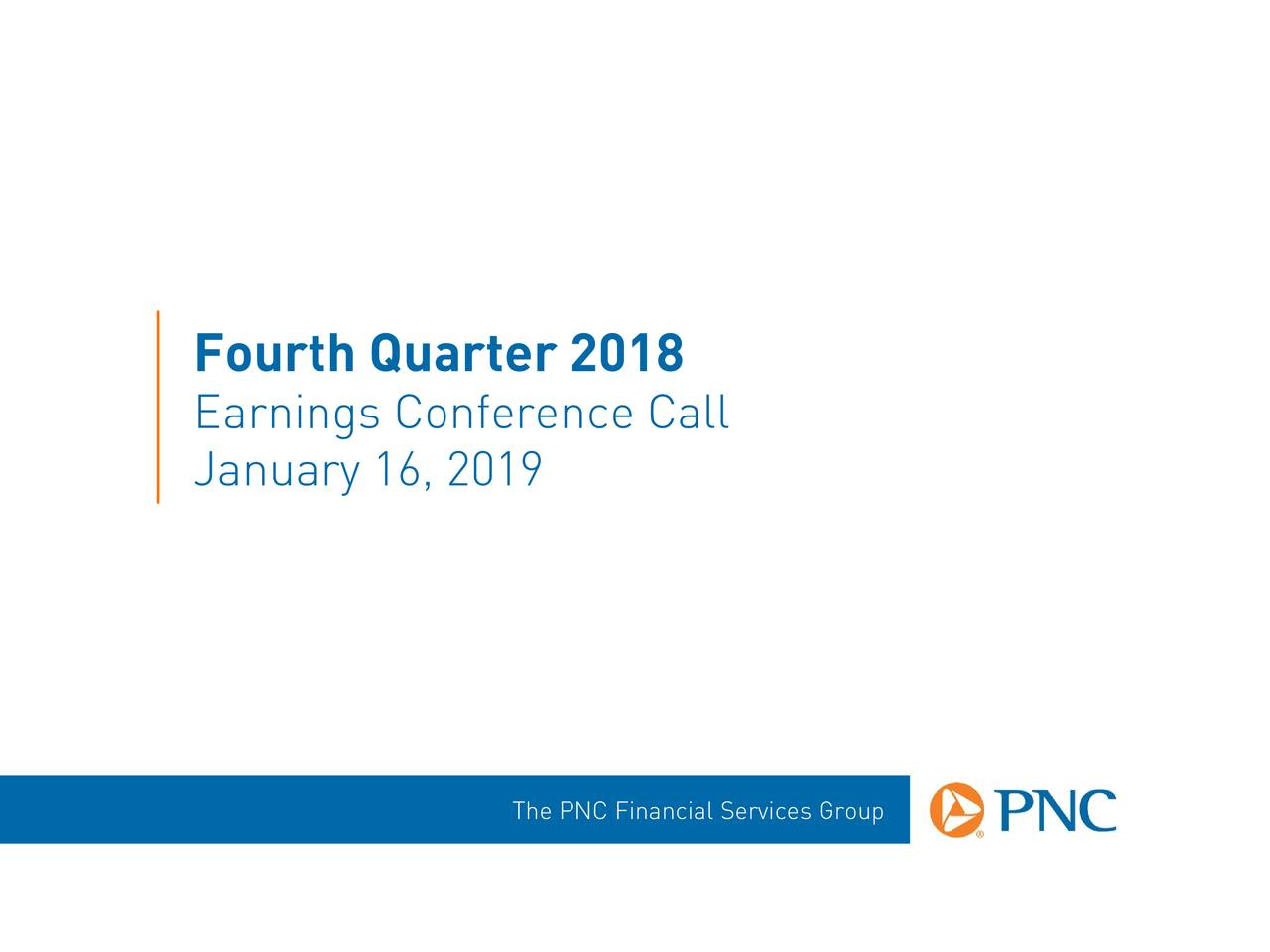 PNC Financial Services Group, Inc. 2018 Q4 - Results - Earnings Call Slides