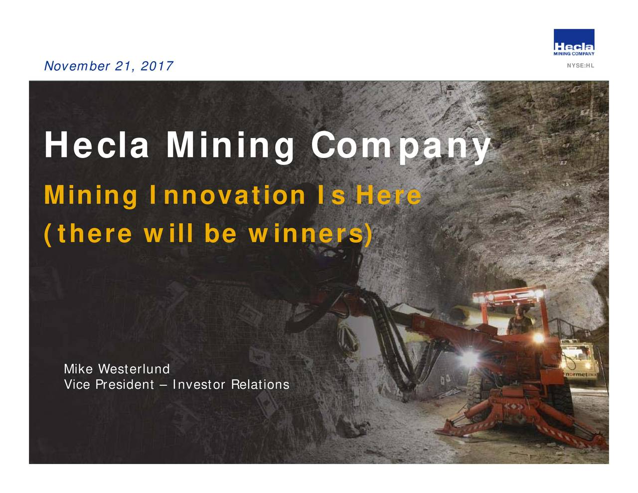 Hl Stock Quote Hecla Mining Hl Presents At The Silver & Gold Summit 2017