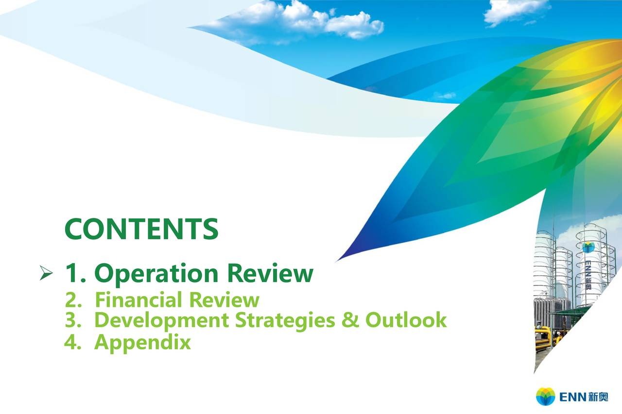 ➢ 1. Operation Review 2. Financial Review 3. Development Strategies & Outlook 4. Appendix