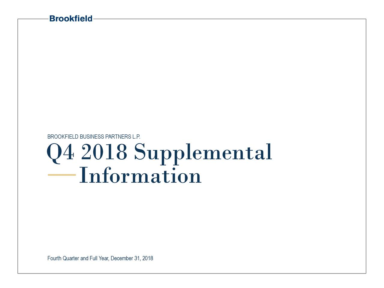 Q4 2018 Supplemental Information Fourth Quarter and Full Year, December 31, 2018
