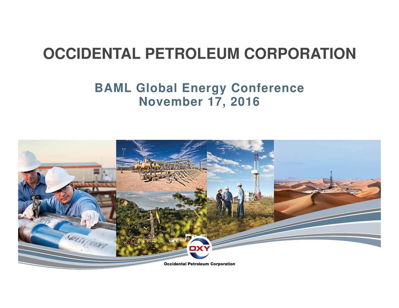 BAML Global Energy Conference OCCIDENTAL PETROLEUM CORPORATION