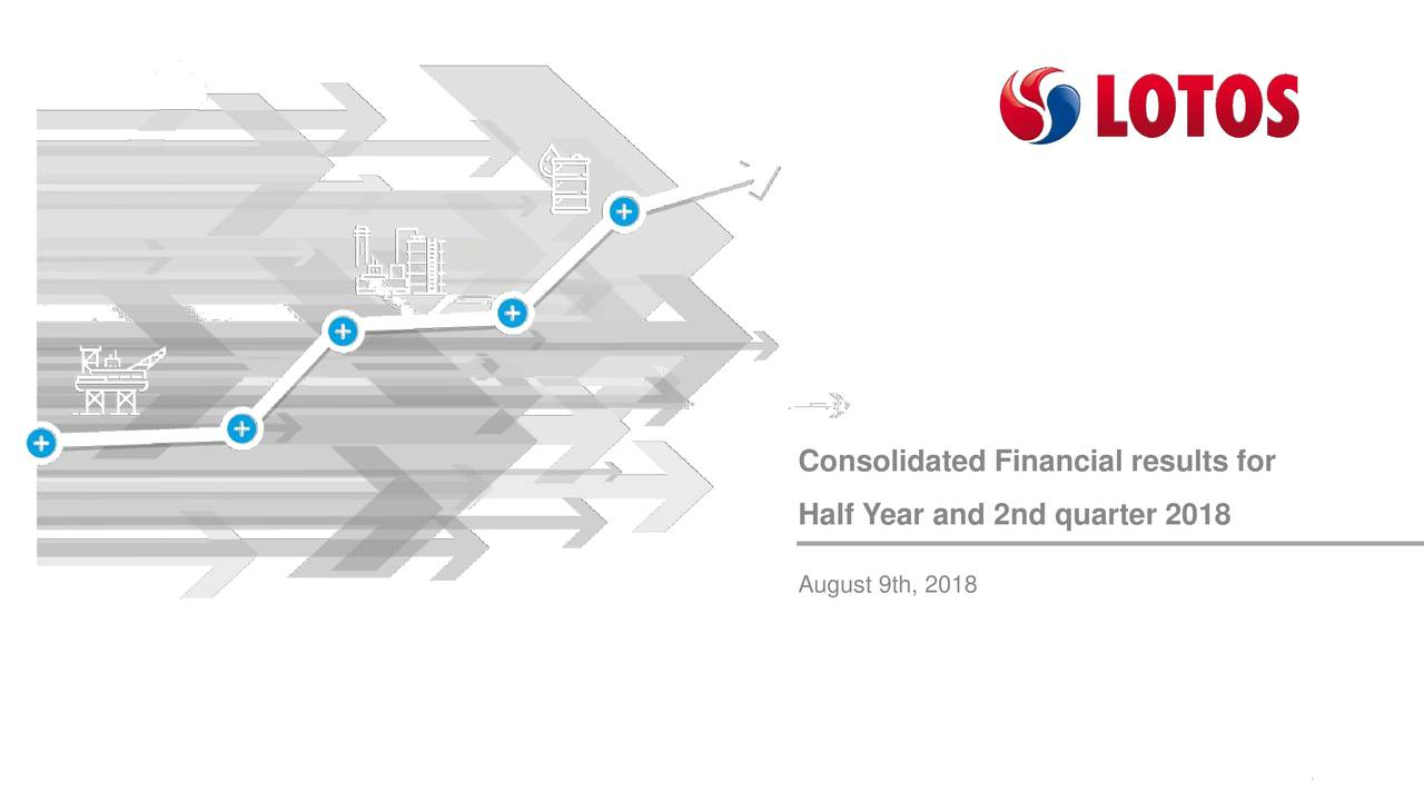 Half Year and 2nd quarter 2018 August 9th, 2018 Financial results H1 2018 and 2Q 2018