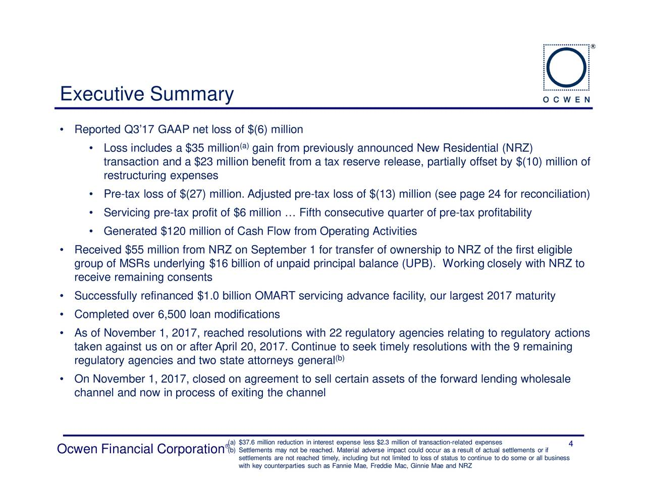 Ocwen financial corporation 2017 q3 results earnings call slides reported q317 gaap net loss of 6 million loss includes a 5 ocwen platinumwayz