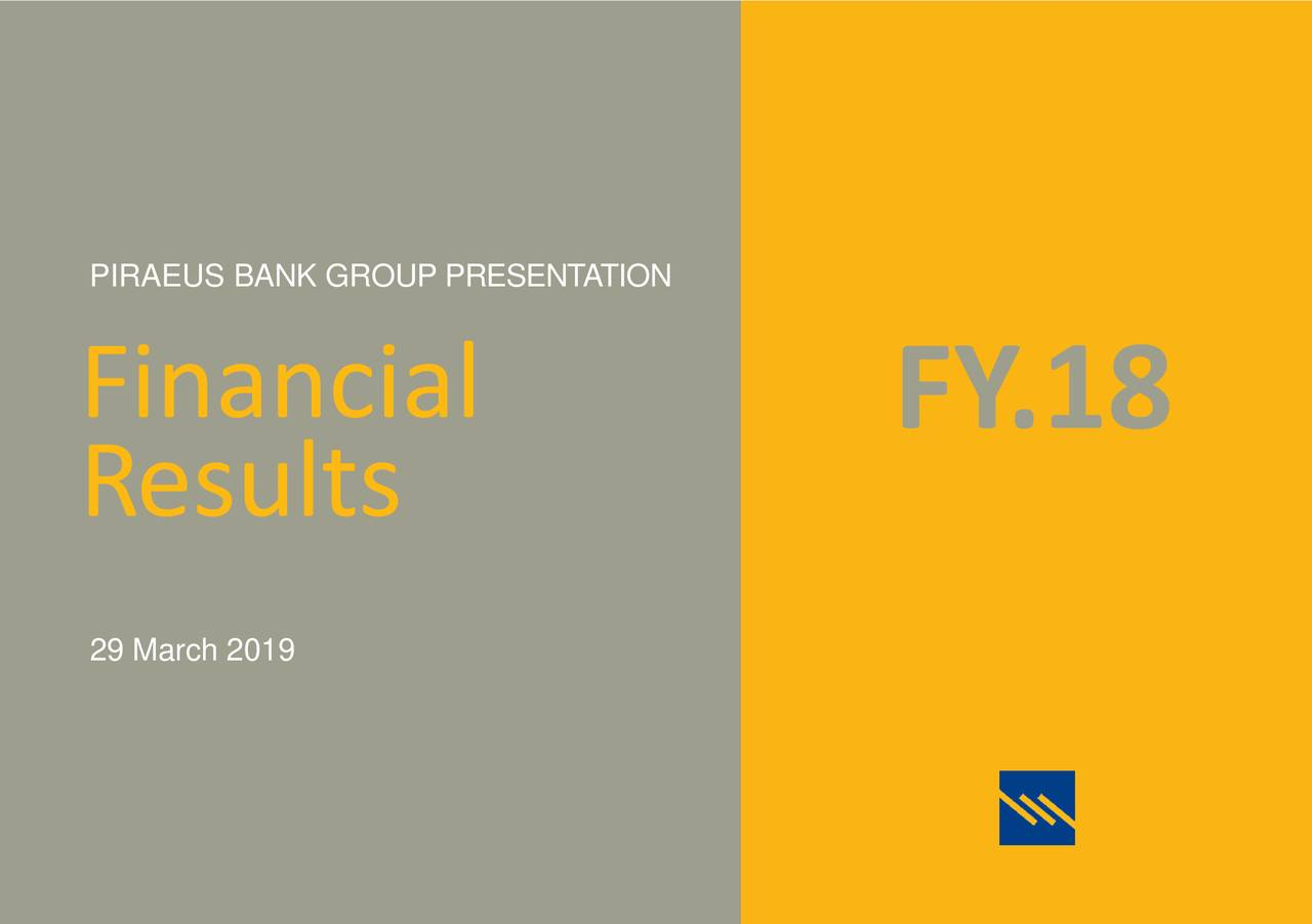 Piraeus Bank S A  2018 Q4 - Results - Earnings Call Slides