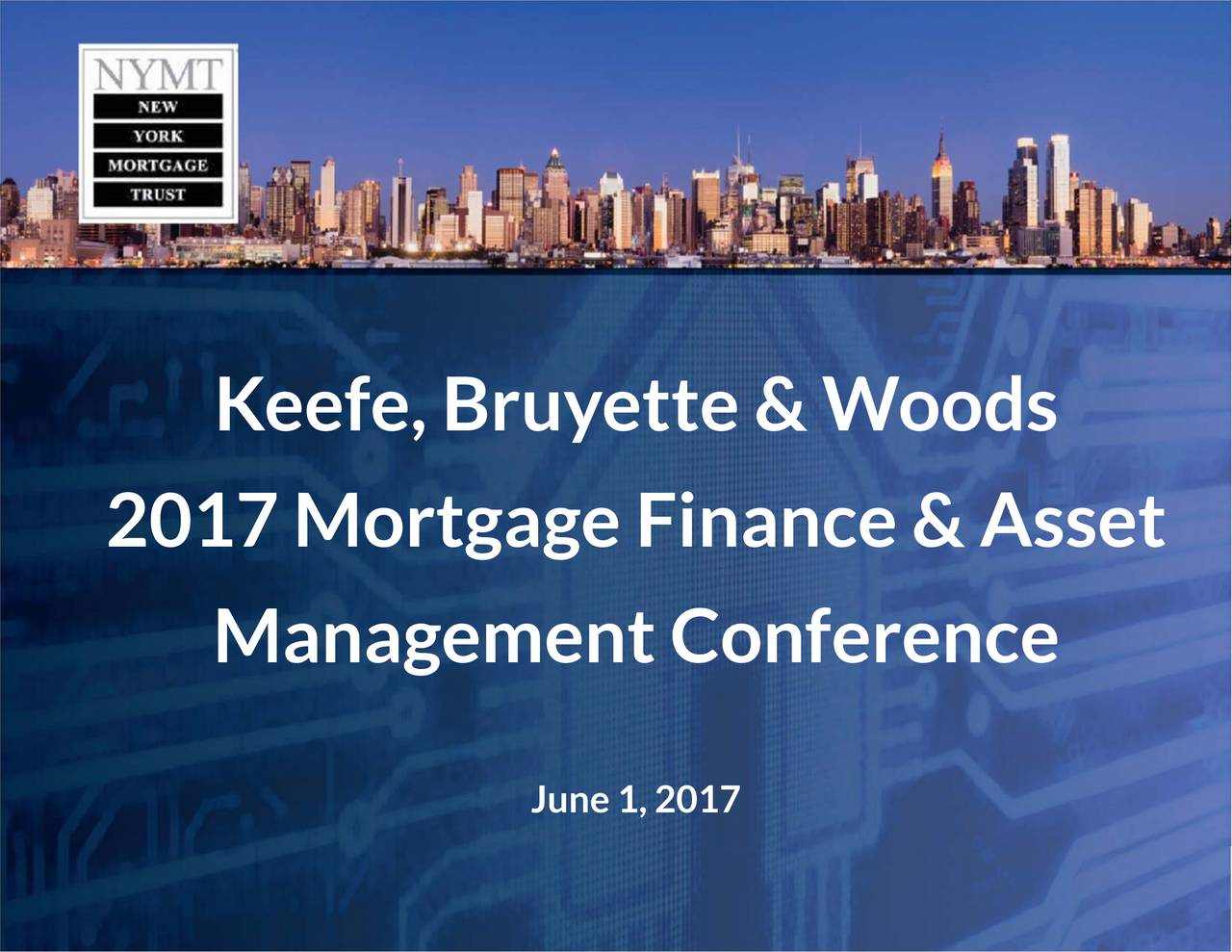 Keefe,BManagementConference 2017MortgageFinance&Asset