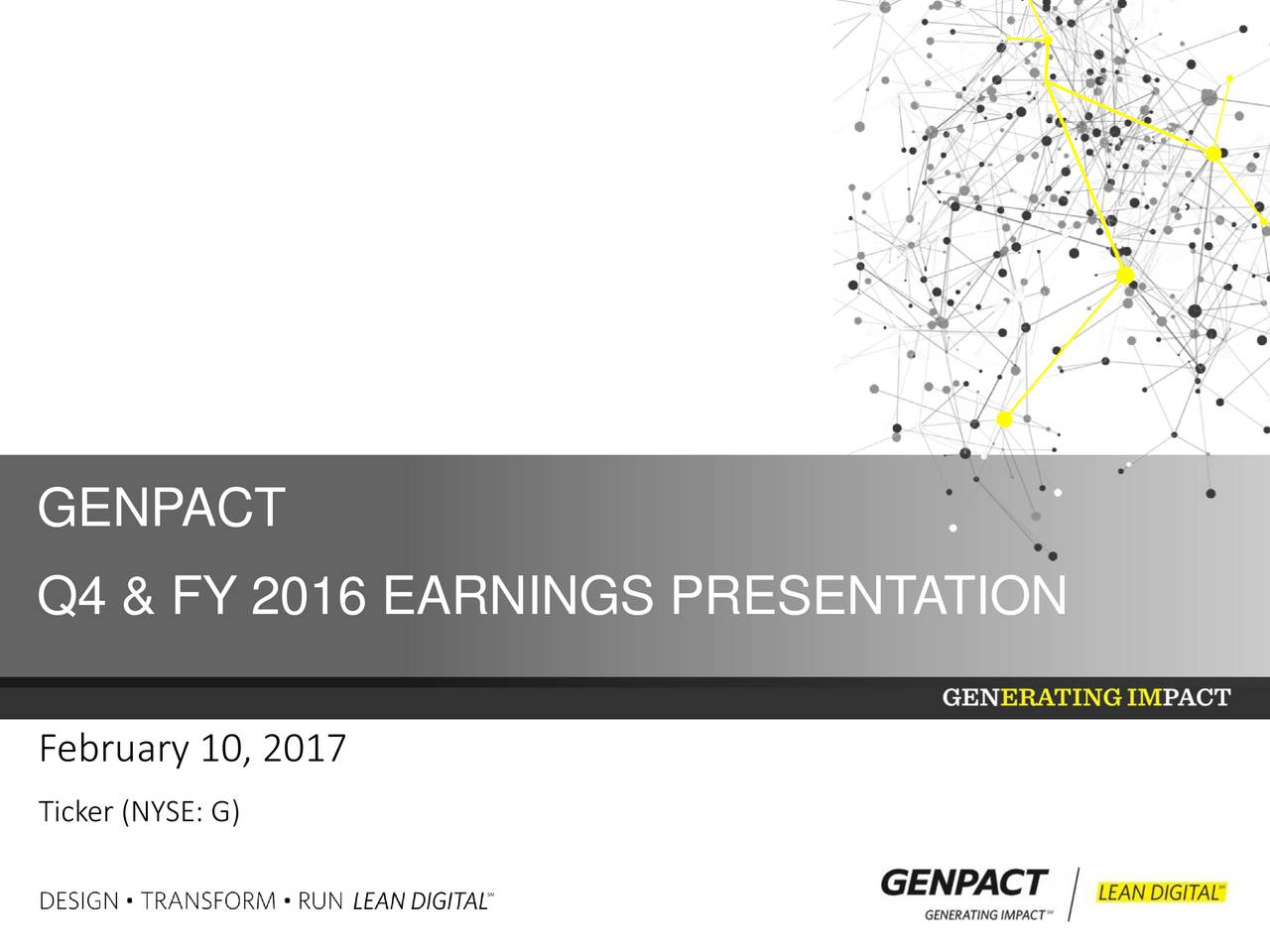Q4 & FY 2016 EARNINGS PRESENTATION February 10, 2017 Ticker (NYSE: G)