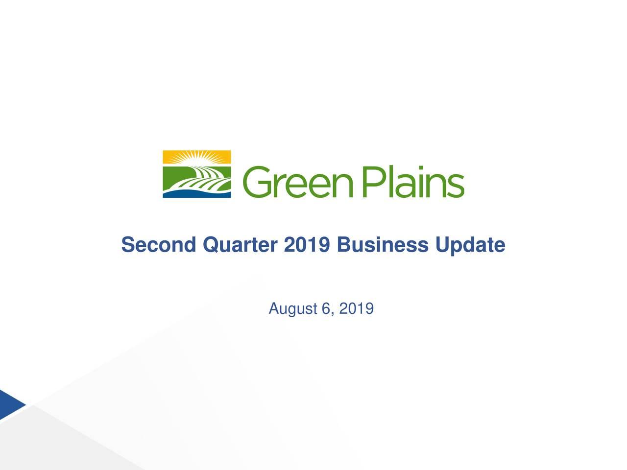Second Quarter 2019 Business Update