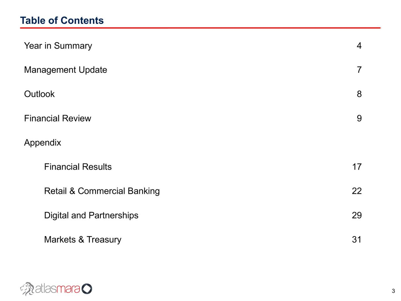Year in Summary 4 Management Update 7 Outlook 8 Financial Review 9 Appendix Financial Results 17 Retail & Commercial Banking 22 Digital and Partnerships 29 Markets & Treasury 31 3