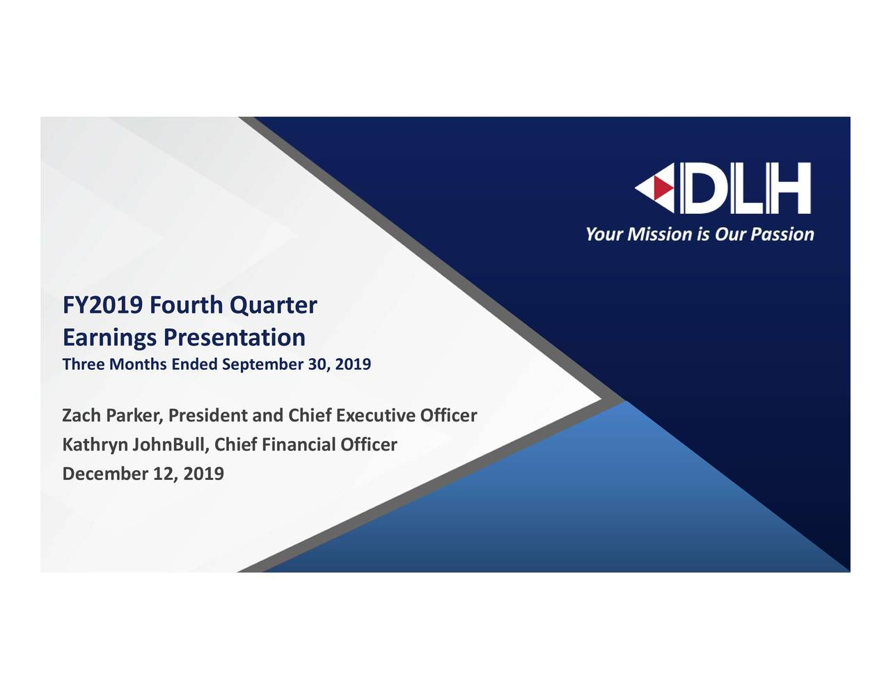 DLH Holdings Corp. 2019 Q4 - Results - Earnings Call Presentation - DLH Holdings Corp. (NASDAQ:DLHC) | Seeking Alpha