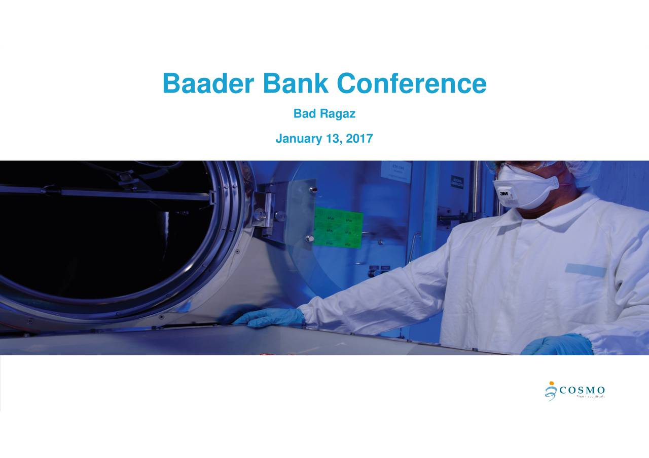 January 13, 2017 Baader Bank Conference