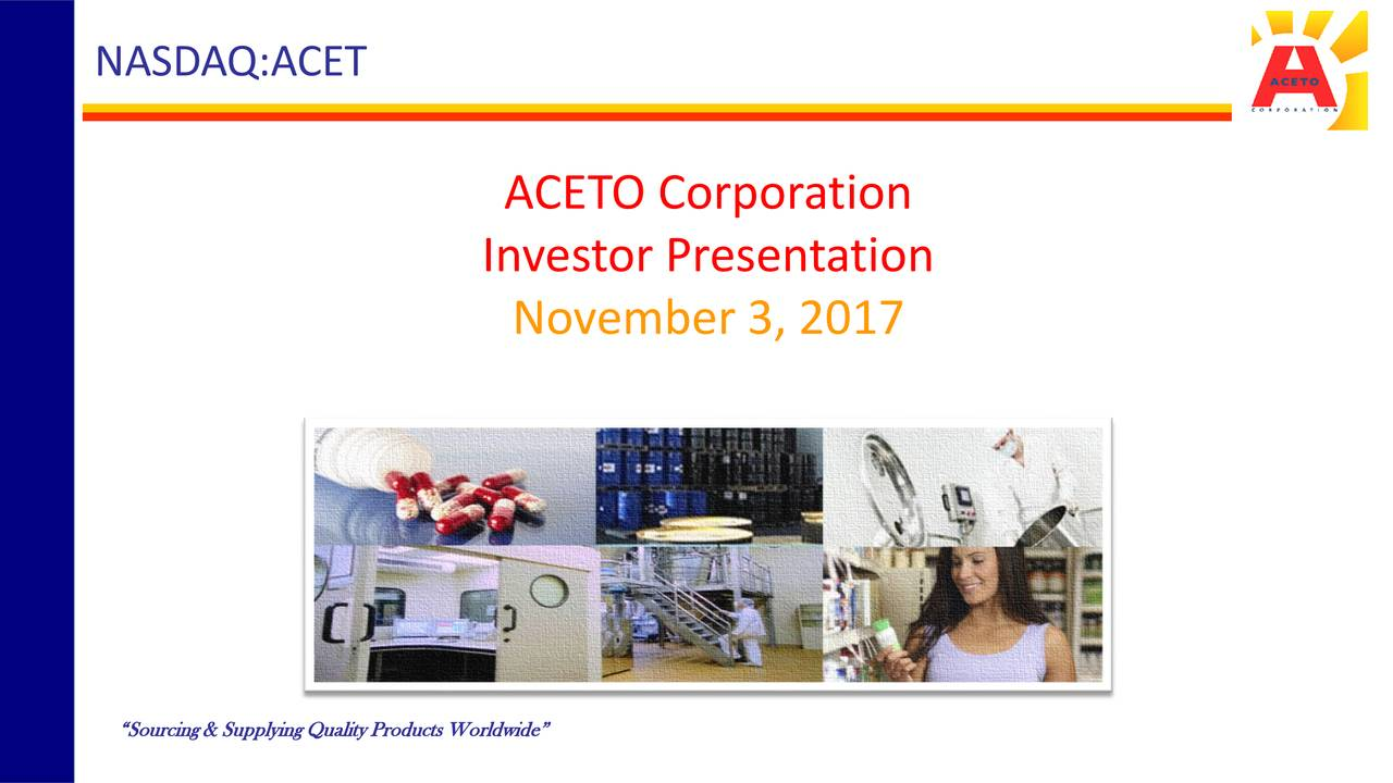 Aceto Corporation 2018 Q1 - Results - Earnings Call Slides