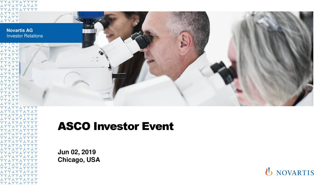 Novartis AG (NVS) Presents At 2019 ASCO Annual Meeting - Slideshow