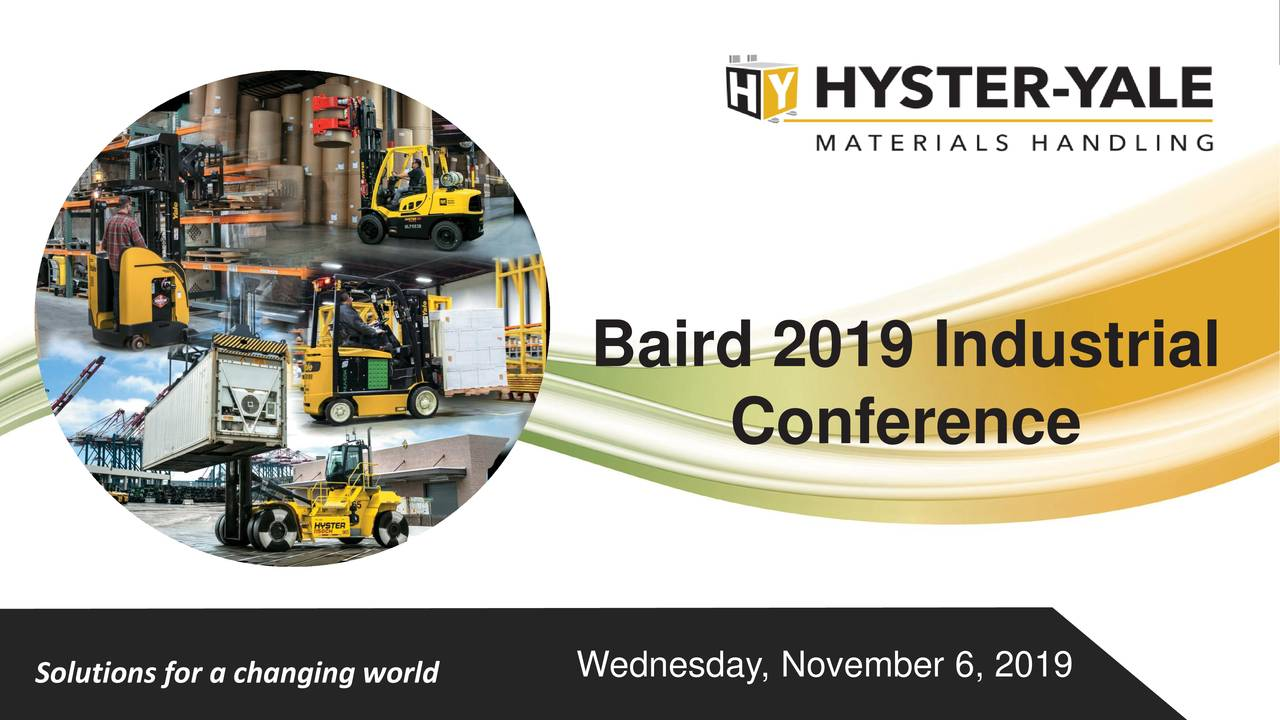 Hyster-Yale Materials Handling (HY) Presents At Baird Global Industrial Conference - Slideshow - Hyster-Yale Materials Handling, Inc. (NYSE:HY) | Seeking Alpha