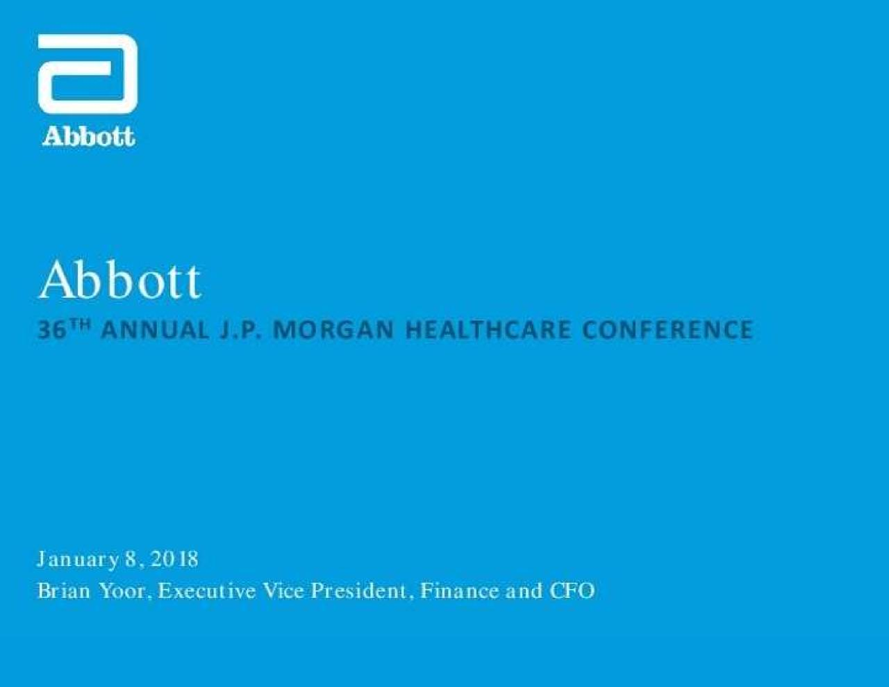 Abbott Labs ABT Presents At 36th Annual JP Morgan Healthcare Conference