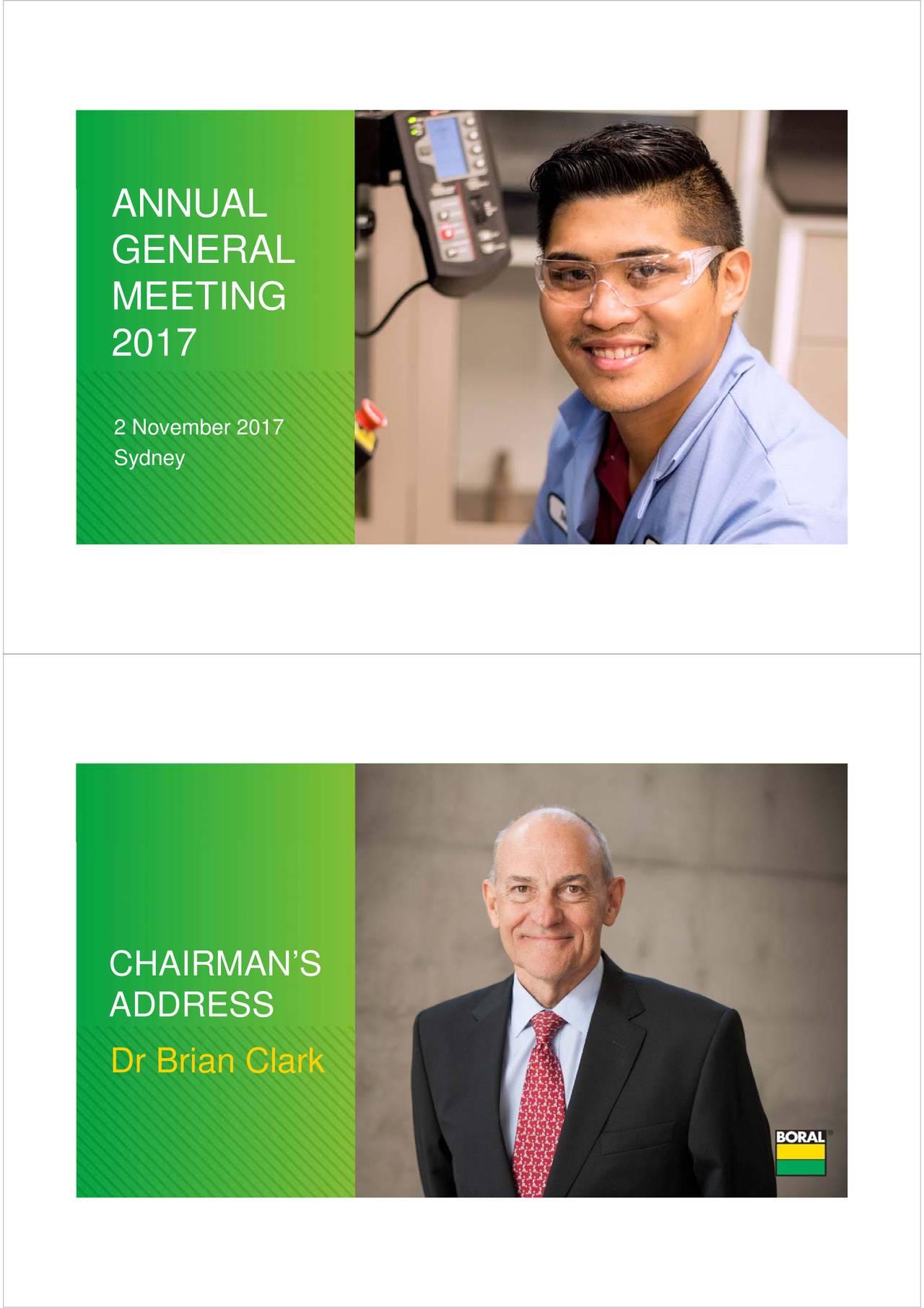 GENERAL MEETING 2017 2 November 2017 Sydney CHAIRMAN'S ADDRESS Dr Brian Clark
