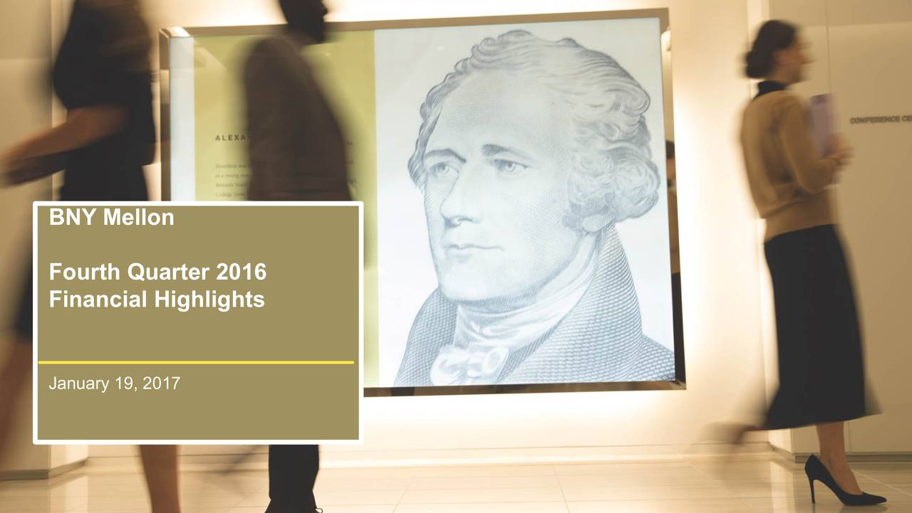 Fourth Quarter 2016 Financial Highlights January 19, 2017