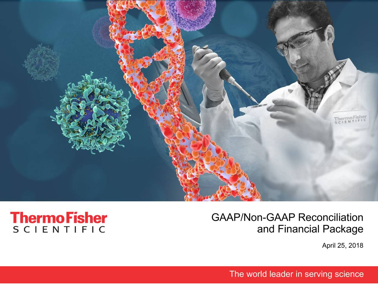 Earnings Disclaimer >> Thermo Fisher Scientific Inc. 2018 Q1 - Results - Earnings Call Slides - Thermo Fisher ...