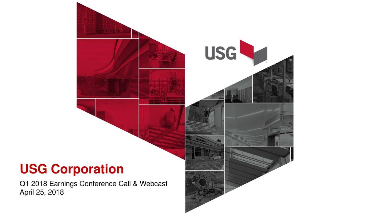 Usg Corporation 2018 Q1 Results Earnings Call Slides Usg