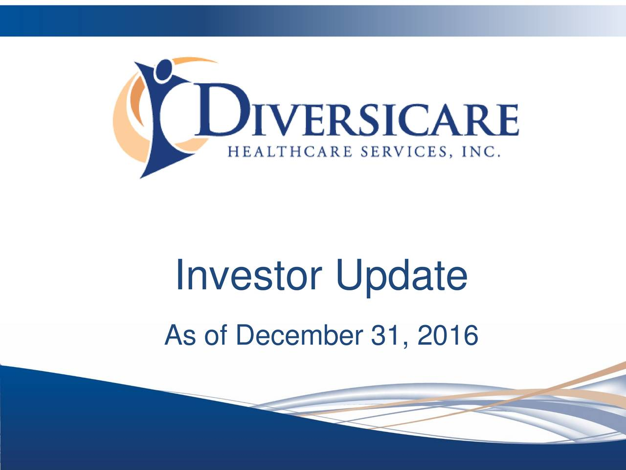 Investor Update As of December 31, 2016