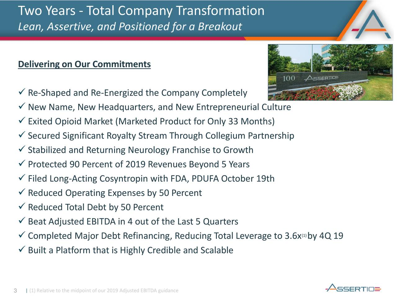 Two Years - Total Company Transformation