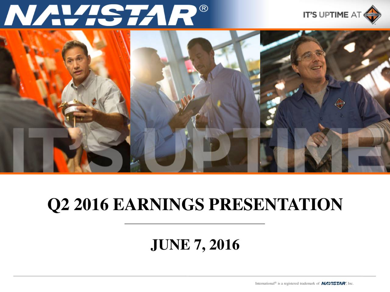 JUNE 7, 2016 NYSE: NAV International is a registe, Inc.a1emark of
