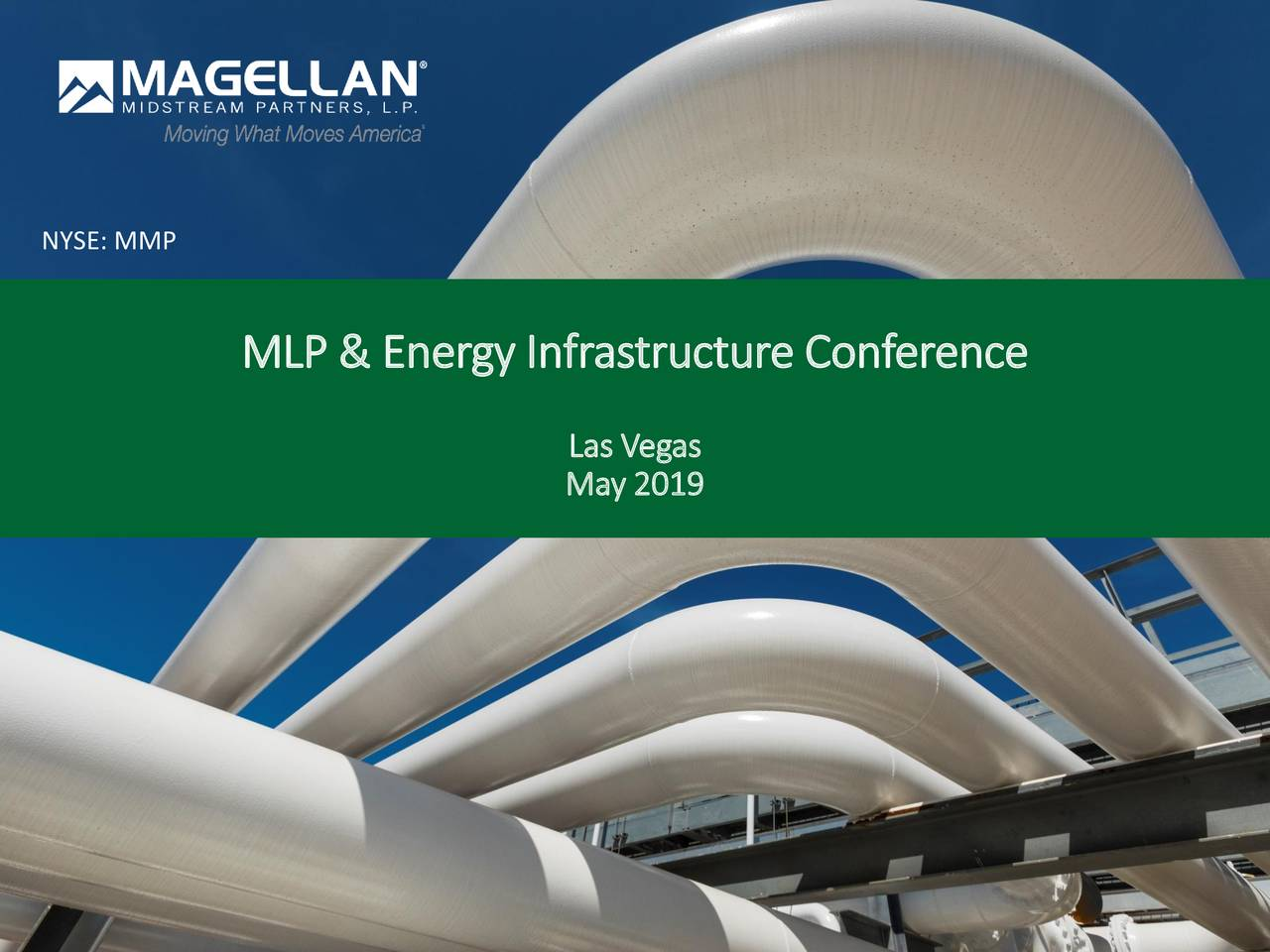 Magellan Midstream Partners (MMP) Presents At MLP & Energy Infrastructure Conference - Slideshow