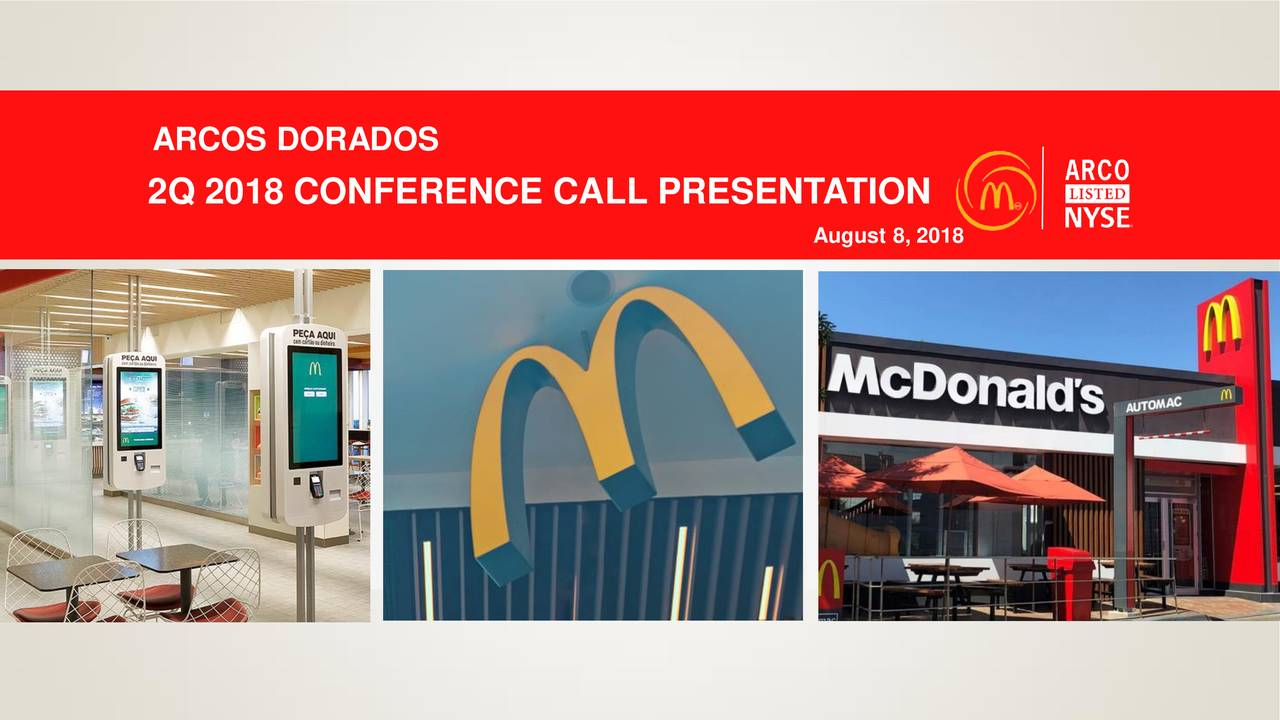 2Q 2018 CONFERENCE CALL PRESENTATION INVESTOR DAY August 8, 2018