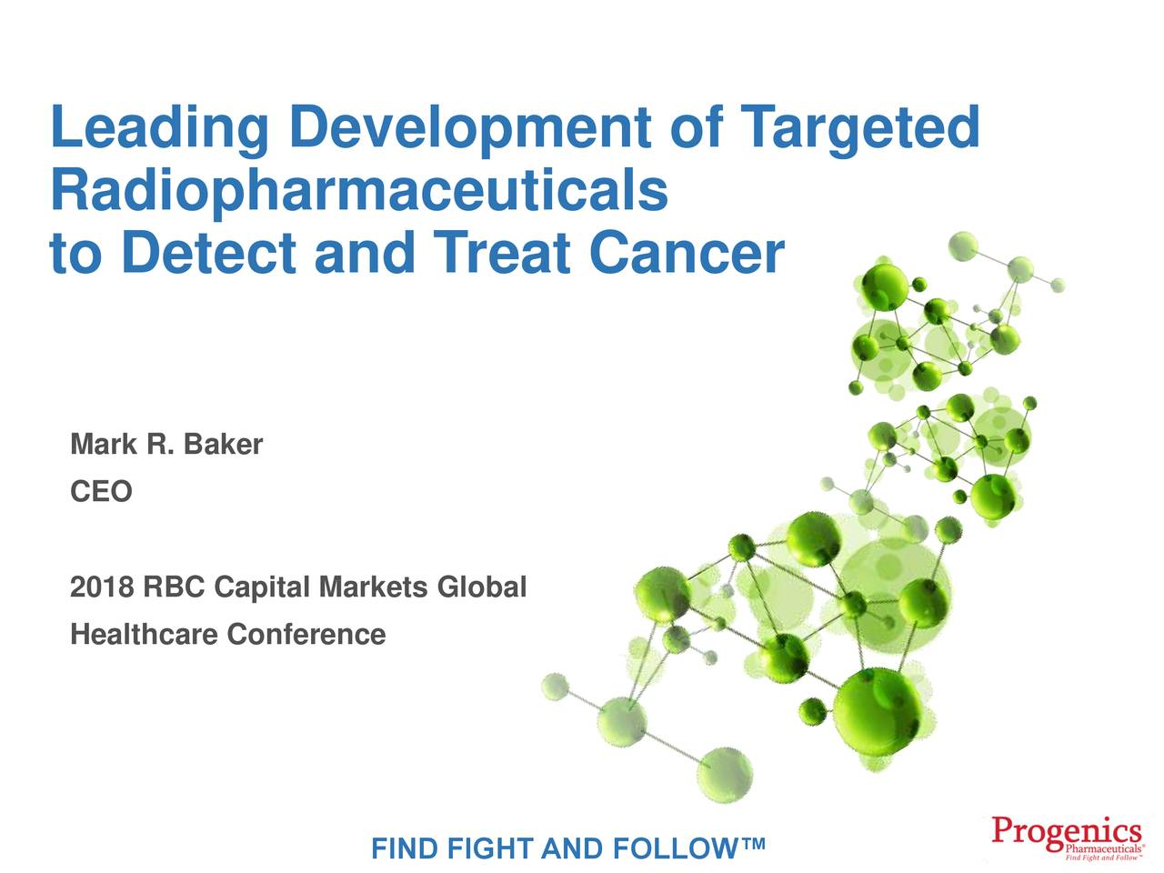 Progenics Pharmaceuticals (PGNX) Presents At RBC Capital ...