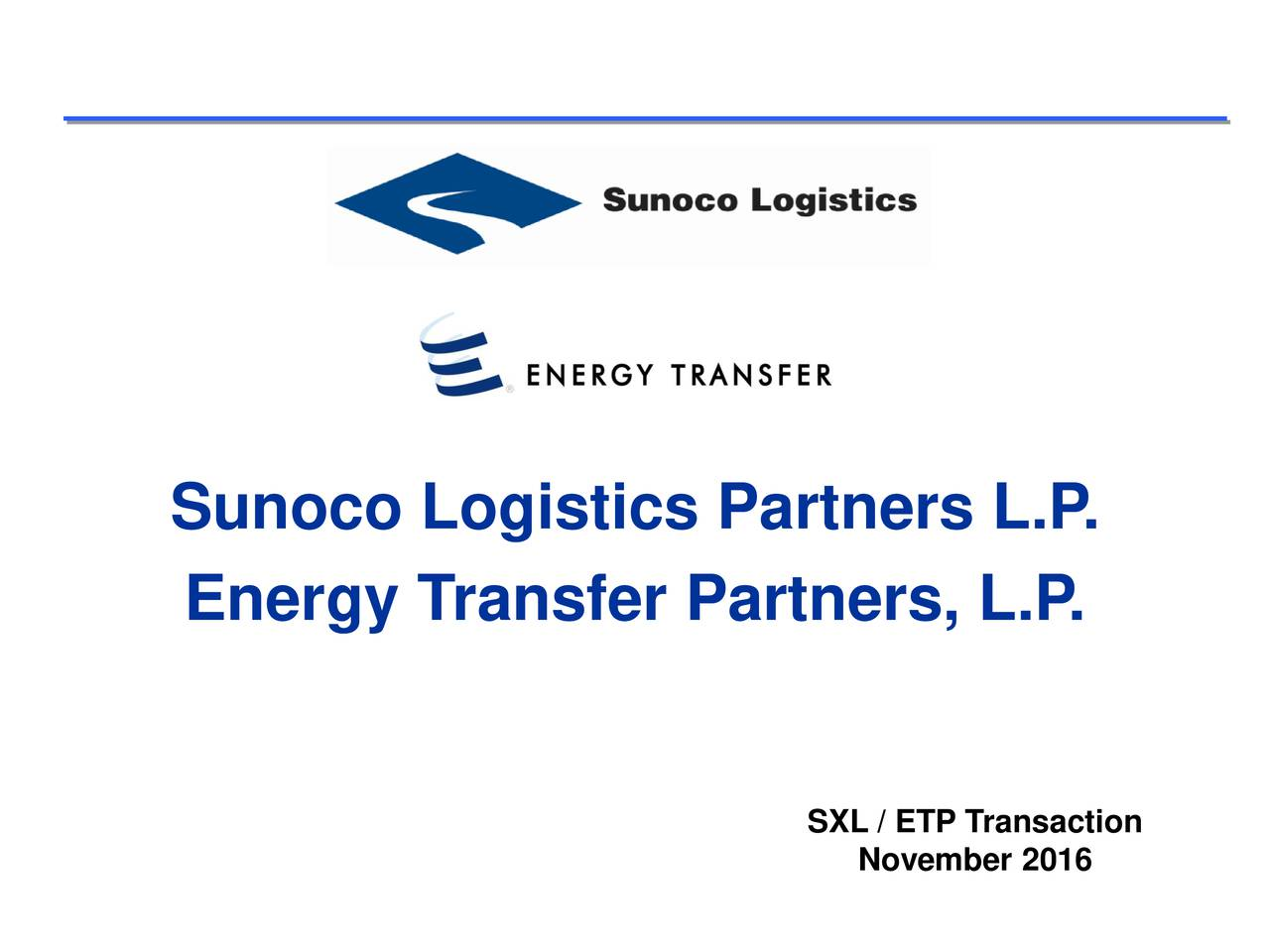 Energy Transfer Partners, L.P . SXLNovember 2016ction