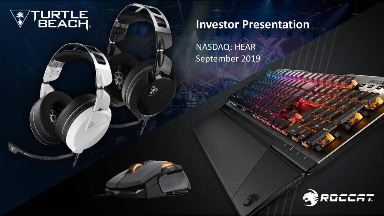 Turtle Beach (HEAR) Investor Presentation - Slideshow