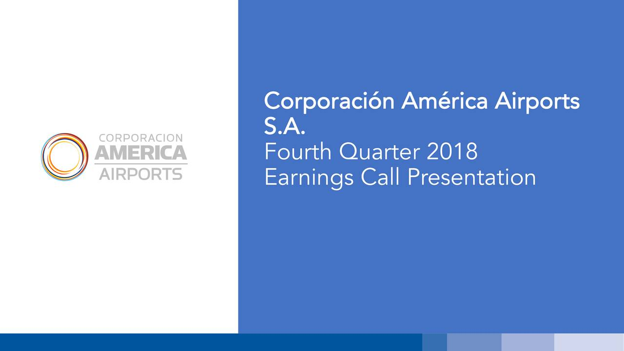 S.A. Fourth Quarter 2018 Earnings Call Presentation