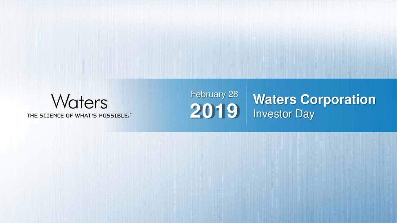 Waters Corporation 2019 Investor Day