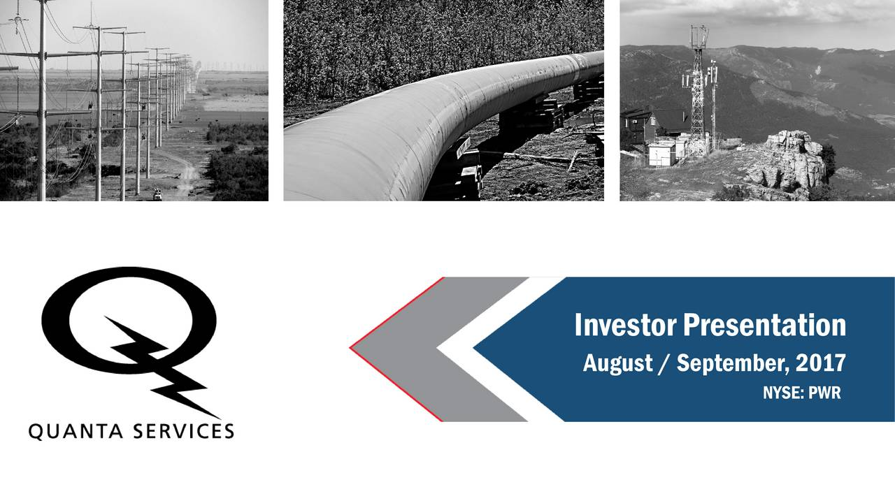 August /September, 2017 NYSE:PWR
