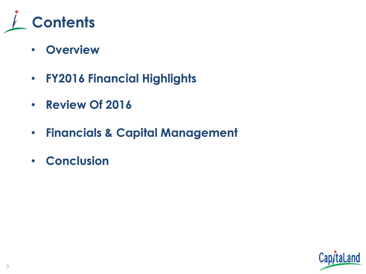 Overview FY2016 Financial Highlights Review Of 2016 Financials & Capital Management Conclusion 3
