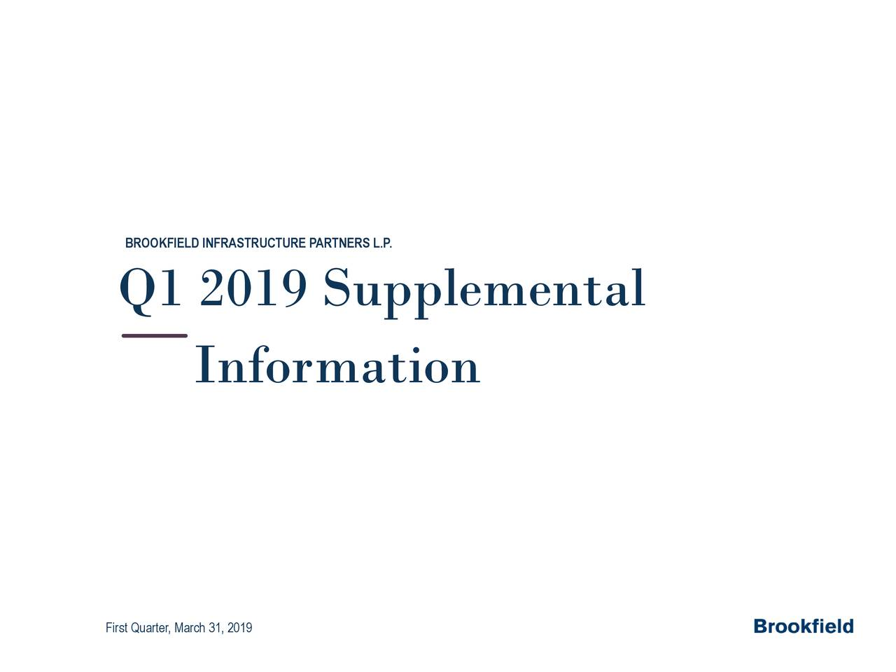 Q1 2019 Supplemental Information First Quarter, March 31, 2019