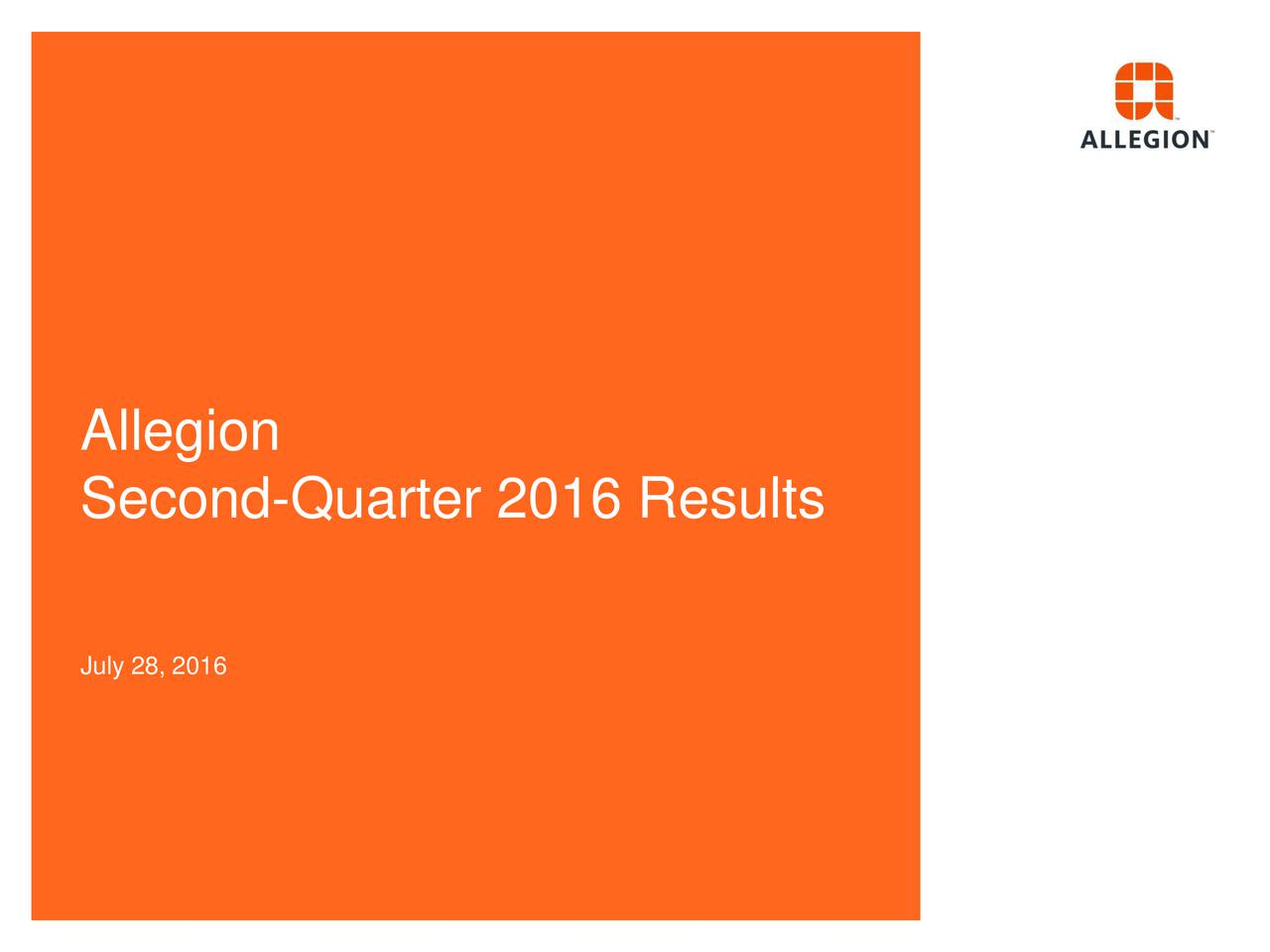 Second-Quarter 2016 Results July 28, 2016