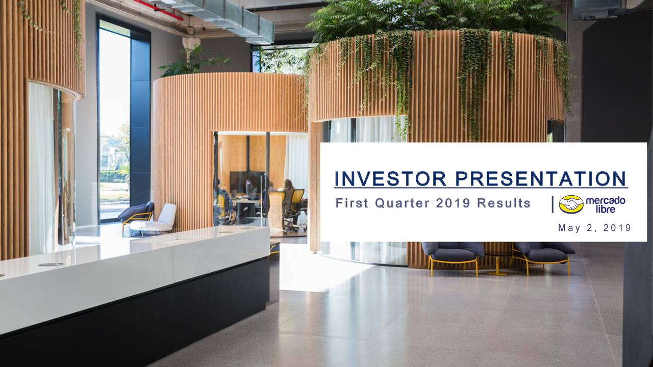 MercadoLibre, Inc. 2019 Q1 - Results - Earnings Call Slides