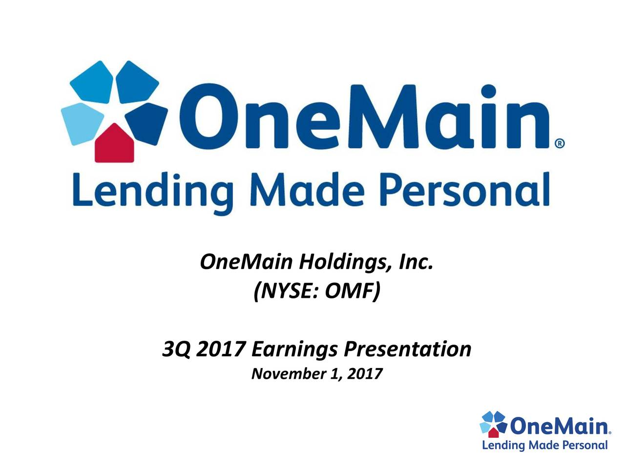 (NYSE: OMF) 3Q 2017 Earnings Presentation November 1, 2017