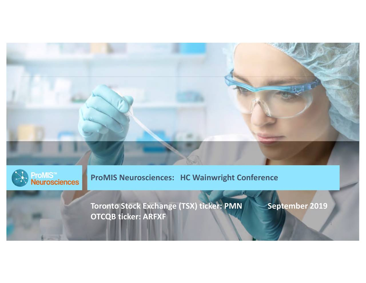 Promis Neurosciences (ARFXF) Presents At H.C. Wainwright 21st Annual Global Investment Conference - Slideshow