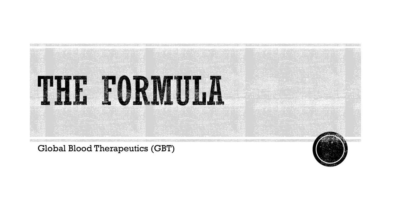Global Blood Therapeutics (GBT)