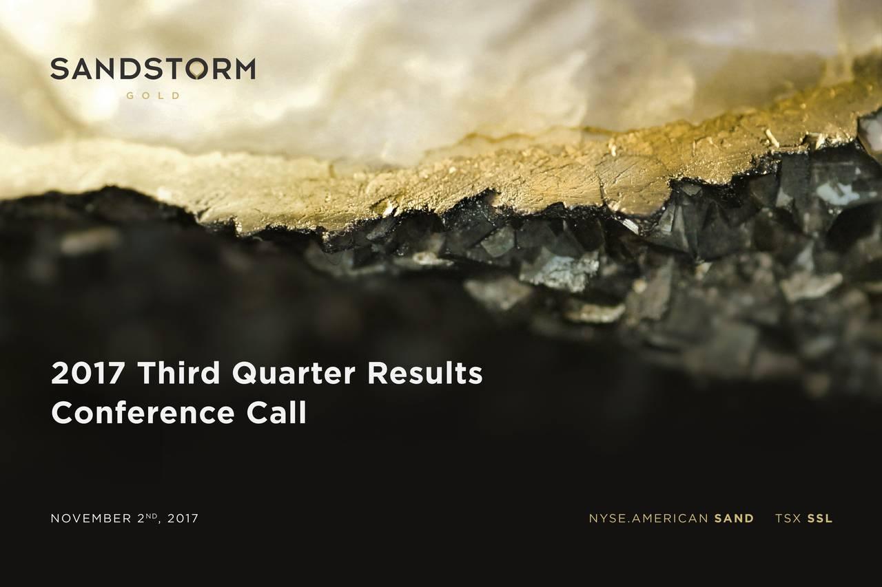 Conference Call NOVEMBER 2ND, 2017 NYSE.AMERICANSAND TSX SSL