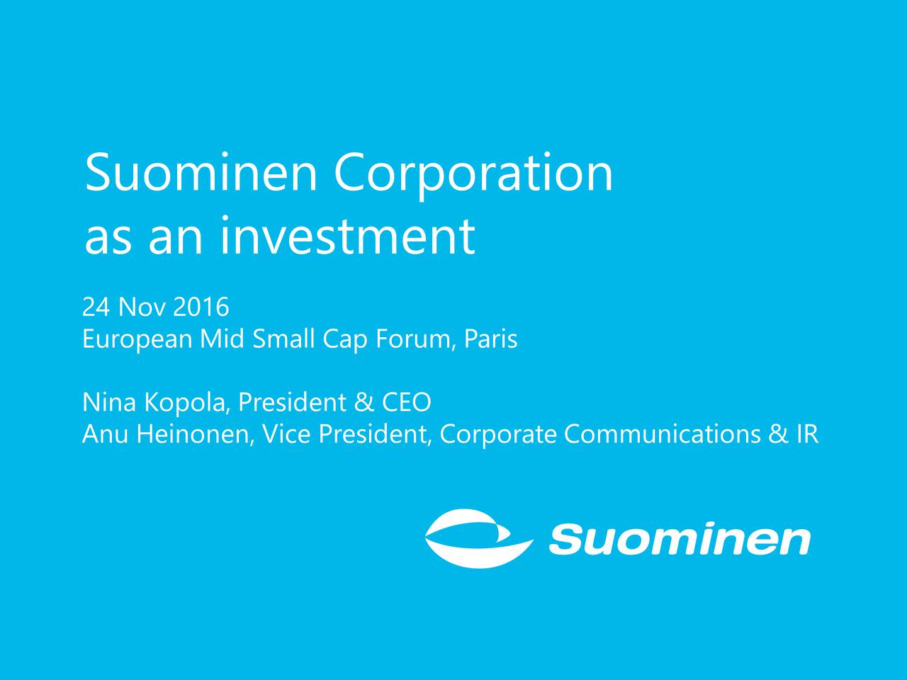 Suominen (SMNCF) Presents at European Mid Small Cap Forum